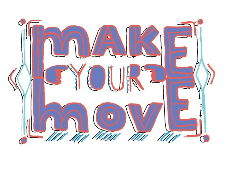 Make_your_move